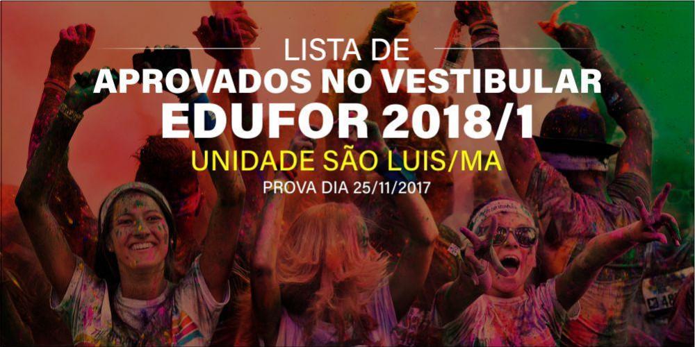 Aprovados Vestibular Tradicional 2018/1 dia 25/11/2017 - São Luis