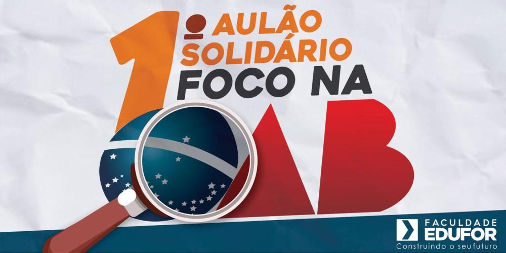 1º Aulão Solidário foco na OAB na Faculdade Edufor