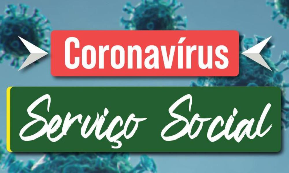 A área de Serviço Social tem sido destaque nas políticas contra o Coronavírus