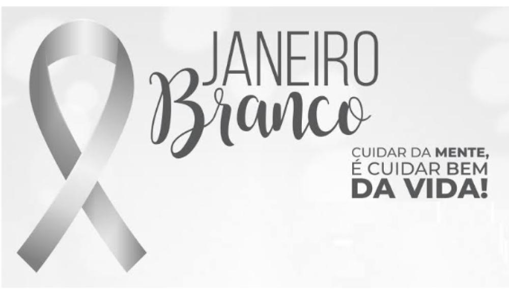 JANEIRO BRANCO – Campanha sobre saúde mental