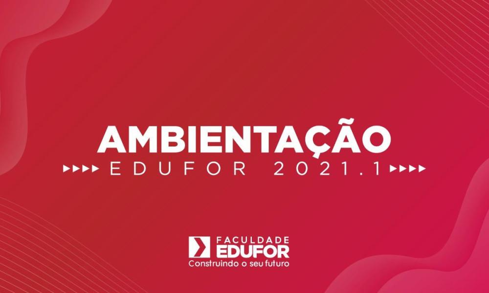 EDUFOR promoverá Ambientação Acadêmica 2021.1
